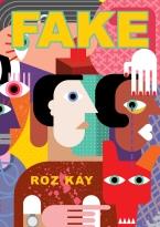 Roz Kay_Fake_9781838191405